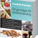 50 genvägar till fettförbränning av Fredrik Pauluns