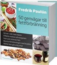 50 genvägar till fettförbränning av Fredrik Pauluns post image